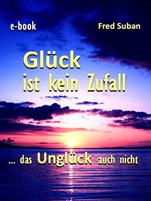 Glueck ist kein Zufall e-book